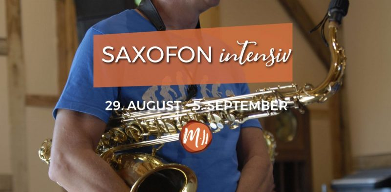 Saxofon intensiv [Saxofon-Workshop]
